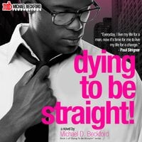 Dying To Be Straight! - Michael D. Beckford
