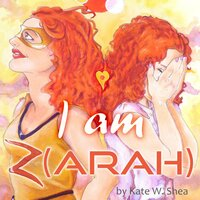 I am Z(arah) - Kate W. Shea