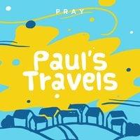 Paul's Travels : A Kids Bible Story by Pray.com - Pray.com