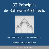 97 Principles for Software Architects - Multiple Authors