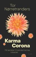 Karma Corona - Tor Nørretranders