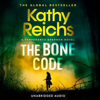 The Bone Code - Kathy Reichs
