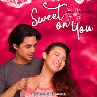 Sweet on You - Carla de Guzman