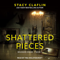 Shattered Pieces - Stacy Claflin