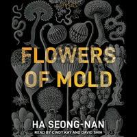 Flowers of Mold - Ha Seong-nan