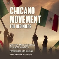 Chicano Movement For Beginners - Maceo Montoya