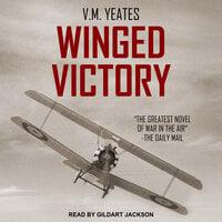 Winged Victory - V.M. Yeates