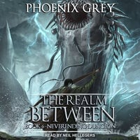 The Realm Between: Neverending Dungeon - Phoenix Grey