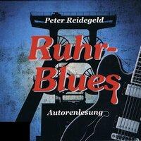 Ruhr-Blues - Peter Reidegeld