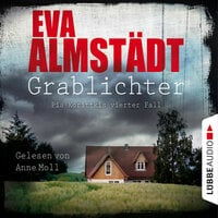 Grablichter: Pia Korittkis vierter Fall - Eva Almstädt