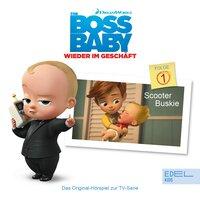 Boss Baby - Wieder im Geschäft: Scooter Buskie - Susanne Sternberg