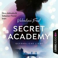 Secret Academy: Gefährliche Liebe - Valentina Fast