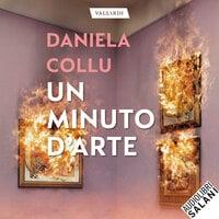 Un minuto d'arte - Daniela Collu