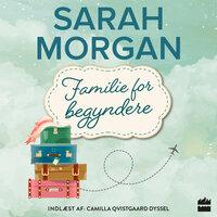 Familie for begyndere - Sarah Morgan