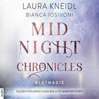 Midnight-Chronicles - Band 2: Blutmagie - Bianca Iosivoni, Laura Kneidl