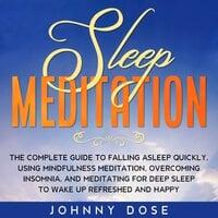 Sleep Meditation - Johnny Dose