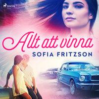 Allt att vinna - Sofia Fritzson