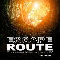 Escape Route - Jen Crawley