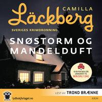 Snøstorm og mandelduft - Camilla Läckberg