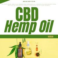 CBD Hemp Oil - Brian Brittain