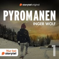 Pyromanen – Leid