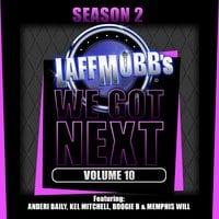 Laffmobb's We Got Next, Volume 10 - Boogie B, Kel Mitchell, Anderi Baily, Memphis Will