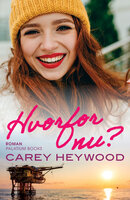 Hvorfor nu? - Carey Heywood