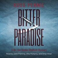 Bitter Paradise - Ross Pennie