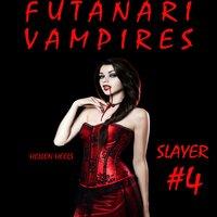 Futanari Vampires - Hellen Heels