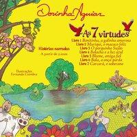 Coleção - As 7 Virtudes: Histórias do Ranchinho do Gavião