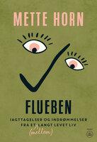 Flueben - Mette Horn
