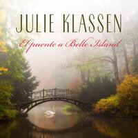 El puente a Belle Island - Julie Klassen