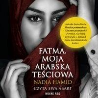 Fatma - Nadia Hamid