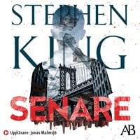 Senare - Stephen King