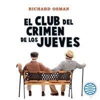 El Club del Crimen de los Jueves - Richard Osman