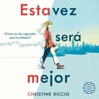 Esta vez será mejor - Christine Riccio