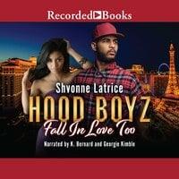Hood Boyz Fall In Love Too - Shvonne Latrice