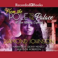 From the Pole to the Palace - Diamond Johnson