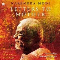 Letters to Mother - Narendra Modi, Bhawana Somaaya