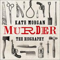 Murder: The Biography - Kate Morgan