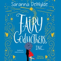 Fairy Godmothers, Inc. - Saranna DeWylde