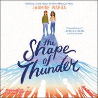 The Shape of Thunder - Jasmine Warga