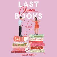 Last Chance Books - Kelsey Rodkey