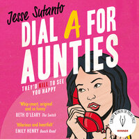 Dial A For Aunties - Jesse Sutanto