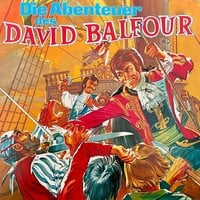 Die Abenteuer des David Balfour - Robert Louis Stevenson, Konrad Halver