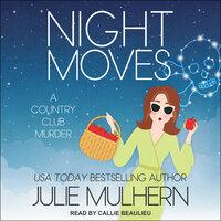 Night Moves - Julie Mulhern