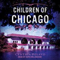 Children of Chicago - Cynthia Pelayo