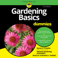 Gardening Basics For Dummies - Steven A. Frowine, National Gardening Association