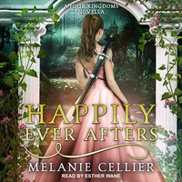 Happily Ever Afters - Melanie Cellier