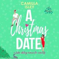 A Christmas Date - Camilla Isley
